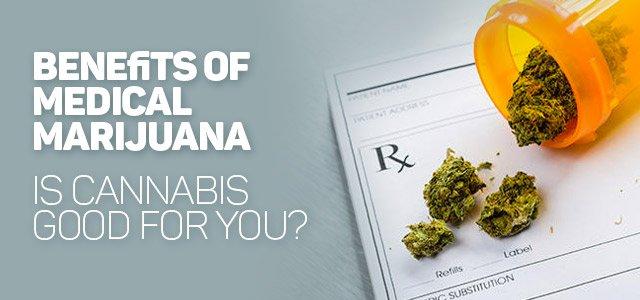 benefits of marijuana